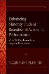 Enhancing Minority Student Retention and Academic Performance by Jacqueline Fleming