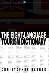 The Eight-Language Tourism Dictionary by Christopher Bajger