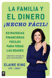 La familia y el dinero ¡Hecho fácil! (Family and Money, Made Easy!) by Elaine King