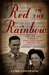 Red in the Rainbow: The Life and Times of Fred and Sarah Carneson