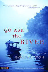 Go Ask the River by Chungliang Al Huang