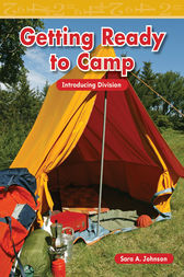 Getting Ready for Camp by Sara A. Johnson