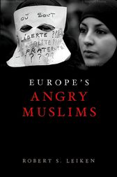 Europe's Angry Muslims by Robert Leiken