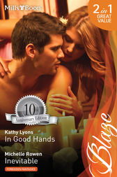 In Good Hands/Inevitable by Kathy Lyons