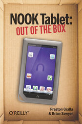 NOOK Tablet: Out of the Box by Preston Gralla