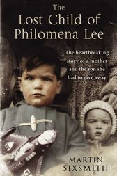 The Lost Child of Philomena Lee by Martin Sixsmith