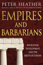 Empires and Barbarians by Peter Heather