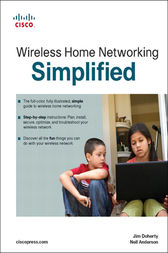 Wireless Home Networking Simplified by Jim Doherty