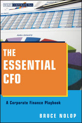 The Essential CFO by Bruce P. Nolop