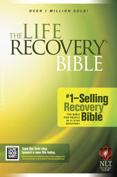 The Life Recovery Bible NLT by Stephen Arterburn