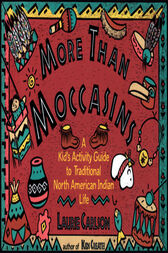More Than Moccasins by Laurie Carlson