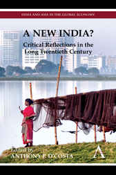 A New India? by Anthony P. D'Costa