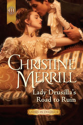 Lady Drusilla's Road to Ruin by Christine Merrill
