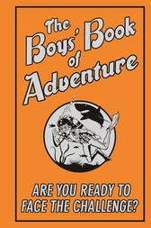 Boys' Book of Adventure by Steve Martin