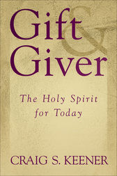 Gift and Giver by Craig S. Keener