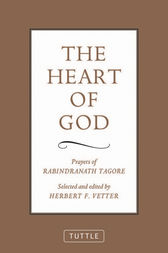 The Heart of God by Rabindranath Tagore