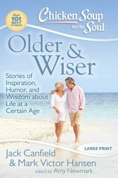 Chicken Soup for the Soul: Older & Wiser by Jack Canfield