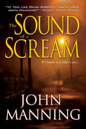The Sound of a Scream by John Manning