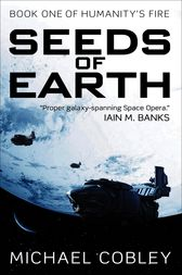 Seeds of Earth by Michael Cobley