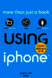 Using iPhone (covers iOS5 on iPhone 4 or 4s) by Jason Rich