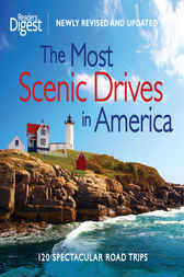 The Most Scenic Drives in America, Newly Revised and Updated by Editors of Reader's Digest