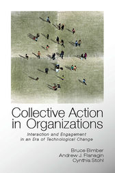 Collective Action in Organizations by Bruce Bimber