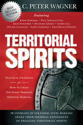 Territorial Spirits by C. Peter Wagner