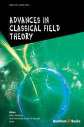 Advances In Classical Field Theory by Asher Yahalom