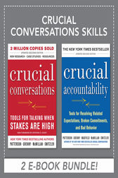 Crucial Conversations Skills by Kerry Patterson