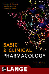 Basic and Clinical Pharmacology 12/E by Bertram G. Katzung