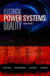 Electrical Power Systems Quality, Third Edition by Roger C. Dugan