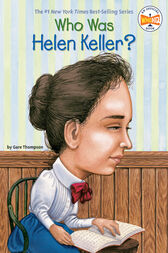 Who Was Helen Keller? by Gare Thompson