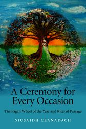 A Ceremony for Every Occasion by Siusaidh Ceanadach