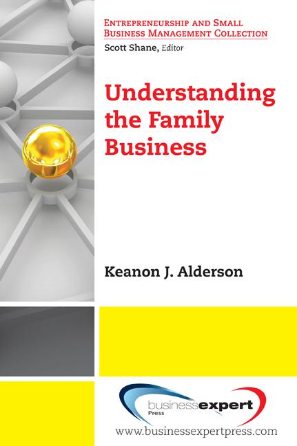 Download Ebook Understanding The Family Business by Keanon J. Alderson Pdf