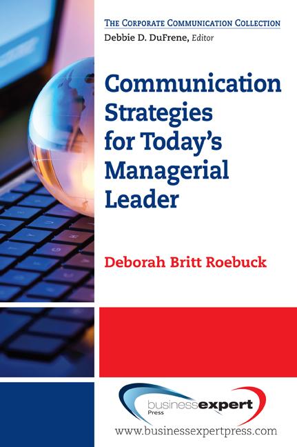 Download Ebook Communication Strategies for Today's Managerial Leader by Deborah Britt Roebuck Pdf