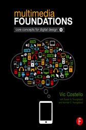 Multimedia Foundations by Vic Costello