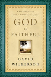 God Is Faithful by David Wilkerson