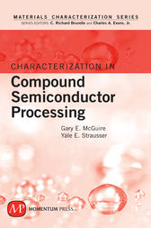 Characterization in Compound Semiconductor Processing by Gary E. McGuire
