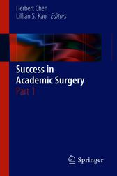 Success in Academic Surgery by Herbert Chen