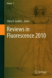 Reviews in Fluorescence 2010 by Chris D. Geddes