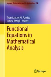 Functional Equations in Mathematical Analysis by Themistocles M. Rassias