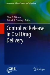 Controlled Release in Oral Drug Delivery by Clive G. Wilson