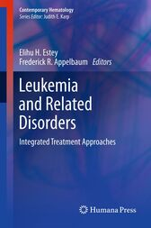 Leukemia and Related Disorders by Elihu H. Estey