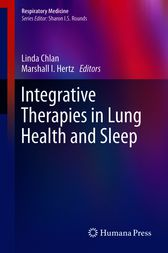 Integrative Therapies in Lung Health and Sleep by Linda Chlan