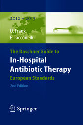 The Daschner Guide to In-Hospital Antibiotic Therapy by Uwe Frank