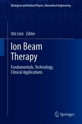 Ion Beam Therapy by Ute Linz