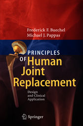 Principles of Human Joint Replacement by Frederick F. Buechel