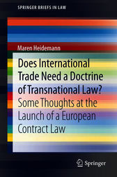 Does International Trade Need a Doctrine of Transnational Law? by Maren Heidemann