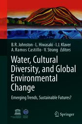 Water, Cultural Diversity, and Global Environmental Change by Barbara Rose Johnston