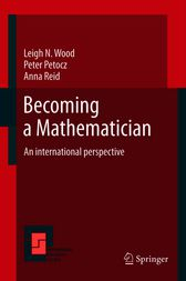 Becoming a Mathematician by Leigh N Wood